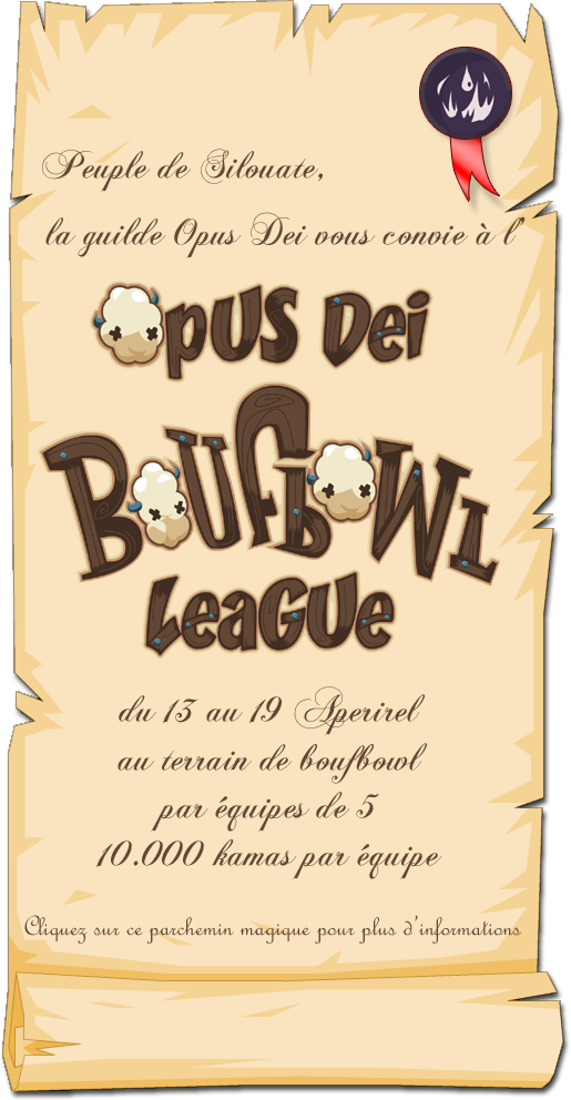 Nous vous convions à l'Opus Dei Boufbowl League ! Parchemin-opusdei-boufbowl-league